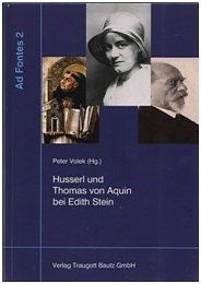 Husserl und Thomas von Aquin bei Edith Stein.