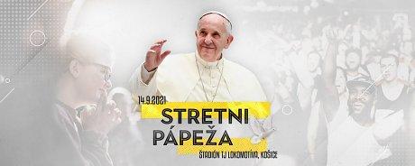 Stretni aj ty pápeža v Košiciach!