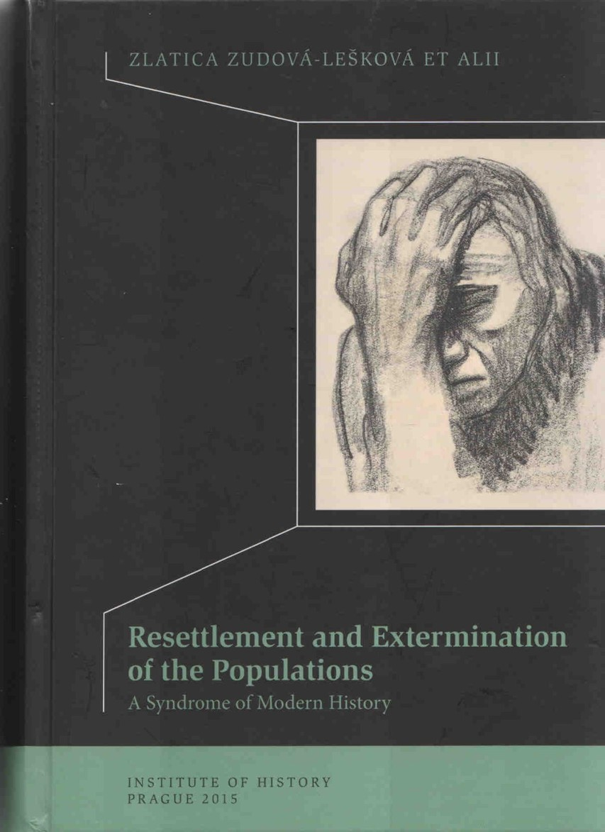 resettlement and extermination of the populations